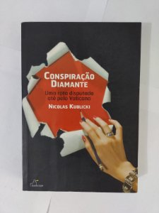 Conspiração Diamante - Nicolas Kublicki