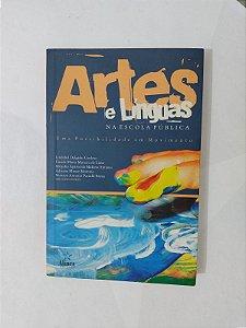 Artes e Línguas na Escola Pública - Lindabel Delgado Cardoso, entre outros Organizadores