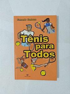 Tênis Para Todos - Fernando Fontoura