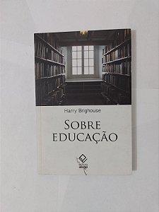 Sobre Educação - Harry Brighouse