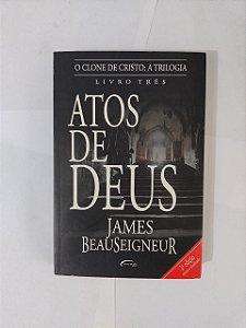 Atos de Deus - James Beauseigneur