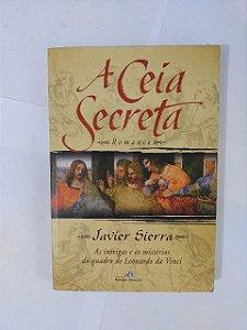 A Ceia secreta - Javier Sierra