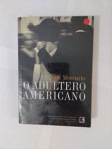O Adultério Americano - Jed Mercurio