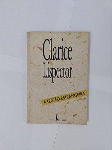 A Legião Estrangeira - Clarice Lispector