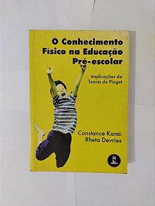 O Conhecimento Físico na Educação Pré-Escolar