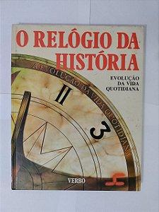 O Relógio da História - Geoffrey Trease