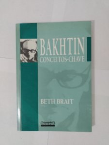 Bakhtin Conceitos-Chave - Beth Brait