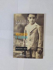 Maldição e Glória - Carlos Maranhão