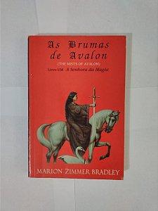As brumas de Avalon - Livro !: A Senhora da Magia - Marion Zimmer Bradley