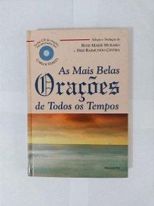 As Mais Belas Orações de Todos os Tempos - Rose Marie Muraro e Frei Raimundo Cintra