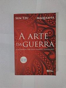 A Arte da Guerra - Sun Tz (Maquiavel)