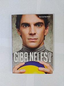 Giba Neles! - Giba e Luiz Paulo Montes