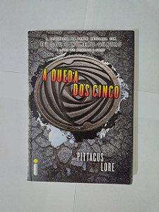 A Queda dos Cinco - Pittacus Lore
