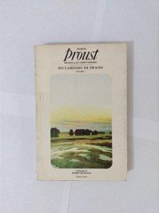 Em Busca do tempo perdido Vol. 1: No Caminho de Swann - Marcel Proust
