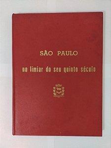 São Paulo no Limiar do seu Quinto Século