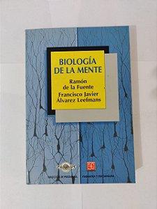 Biología de la mente - Ramón de la Fuente