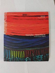 Tradição e Resistência - Cristina Flória e Ricardo Muniz Fernandes