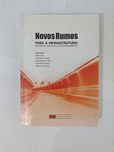 Novos Rumos Para a Infraestrutura - Ricardo Sennes, entre outros (Umidade)