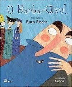 O Barba-Azul - Recontado por Ruth Rocha - Livro Novo