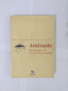 Avaliação: Instrumento de gestão Universitária - Guilherme Marback Neto