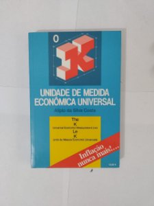 Unidade de medida Econômica Universal - Alípio da Silva Costa