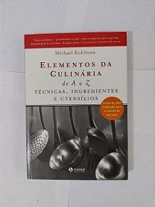 Elementos da Culinária de A a Z - Michael Ruhlman