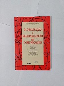 Globalização e Regionalização das Comunicações - Cesar Ricardo Siqueira Bolaño