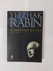 O Soldado da Paz - Yitzhak Rabin