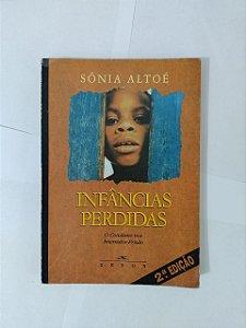 Infâncias Perdidas - Sônia Altoé