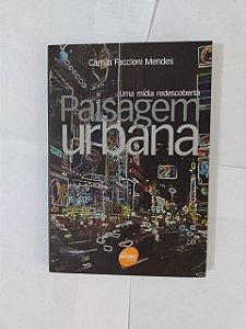 Paisagem Urbana - Camila Faccioni Mendes