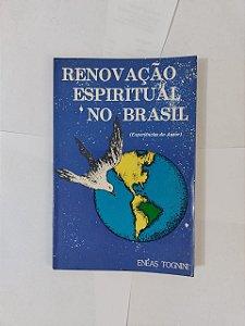 Renovação Espiritual no Brasil - Eneas Tognini