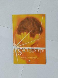 Lágrimas de um Sacerdote - Ivonildo Teixeira