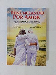 Renunciando por Amor - Izoldino Rsende