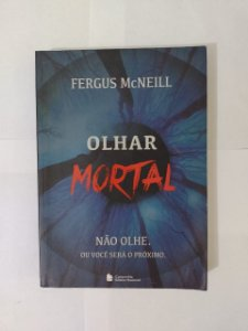Olhar Mortal - Fergus McNeill