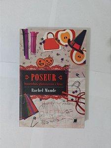 Poseur - Rachel Maude