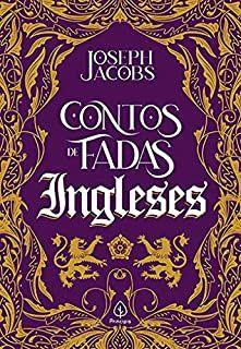 Contos de fadas ingleses - Joseph Jacobs - Livro Novo