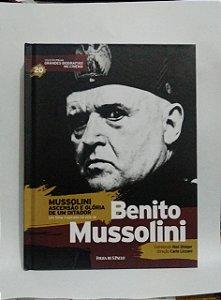 Mussolini Ascensão e glória de um Ditador - Coleção folha Grandes Biografias no Cinema - Biografia com DVD