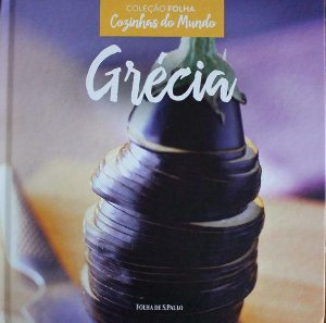 Grécia - Coleção Folha Cozinhas do Mundo
