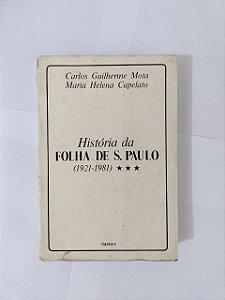 História da Folha de S. Paulo - Carlos Guilherme Mota e Maria Helena Capelato