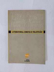 Literatura, Cinema e Televisão - Tânia Pellegrini, entre outros