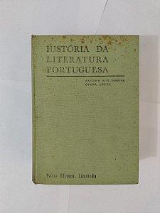 História da Literatura Portuguesa - António José Saraiva e Òrcar Lopes
