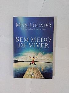 Sem Medo de Viver - Max Lucado