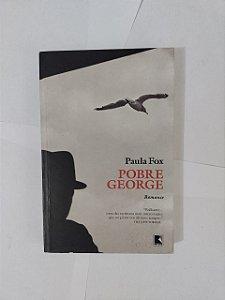 Pobre George - Paula Fox