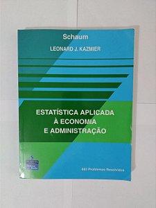 Estatística Aplicada à Economia e Administração - Leonard J. Kazmier
