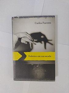Federico em sua Sacada - Carlos Fuentes