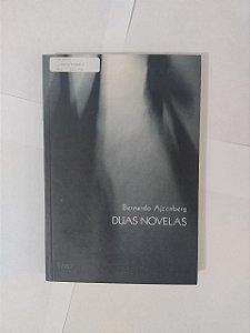 Duas Novelas - Bernardo Ajznberg