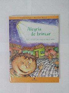 Alegria de Brincar - Carlos Felipe e Maurizio Manzo