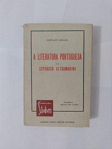 A Literatura Portuguesa e a Expansão Ultramarina - Hernani Cidade Vol. 1