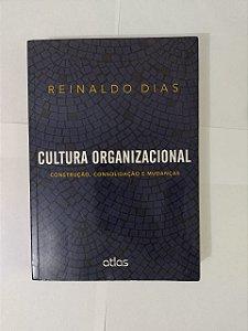 Cultura Organizacional - Reinaldo Dias