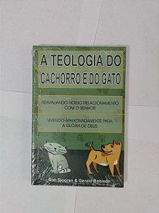 A Teologia do Cachorro e do Gato - Bb Sjogren e Gerald Robison